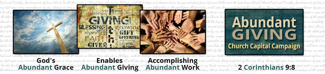 Abundant Giving Church Capital Campaign